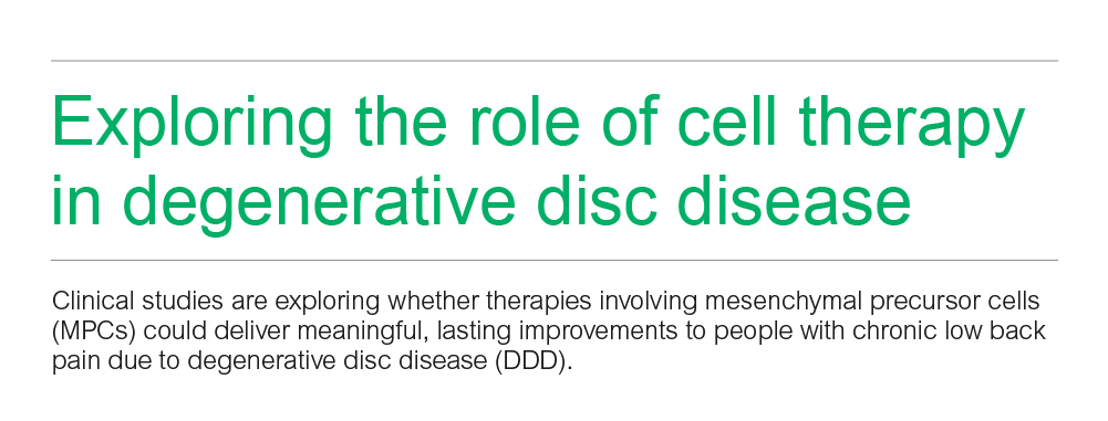 Exploring the role of cell therapy in degenerative disc disease
